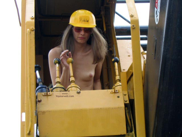 Pic #2 - Robin Playing With Heavy Equipment  1