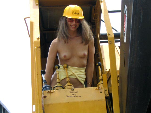Pic #4 - Robin Playing With Heavy Equipment  1