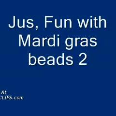 Jus Fun W/ Mardi Gras Beads 2