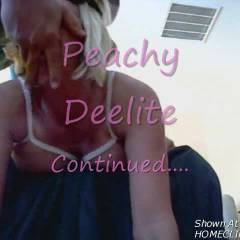 Peachy Deelite Continued