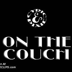 C&P: On The Couch