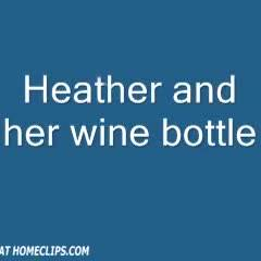 Heather And Her Wine