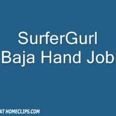 SurferGurl BajaHandJob