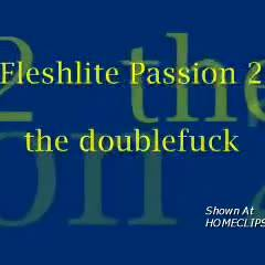M* Fleshlite Passion 2