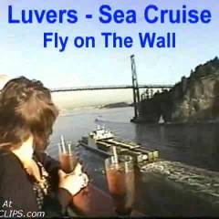 Luvers - Sea Cruise (fly On The Wall)