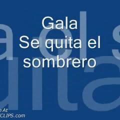 Gala Se Quita El Sombrero