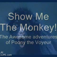 Show Me The Monkey V1 Pt2