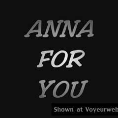 Girlfriend Video:Anna For You