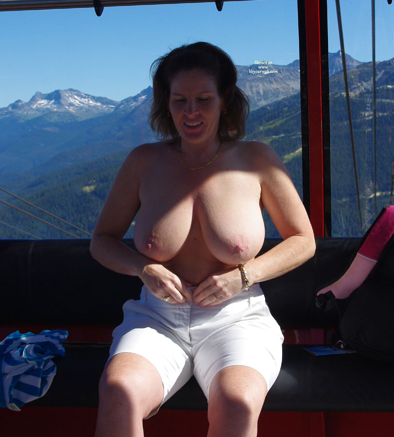 Lisajane On The Gondola , Hello To All  This Set Of Pics Were Taken While I Was On My Vacation. The Pics Are Actually Taken By One Of My Fans That I Met On Voyeurweb. We Spent A Week Together And Had A Blast. Lots Of Pictures Were Taken.  This Set Was Taken In Whistler.  It Was Awesome Going From Peak To Peak On The Gondola. The Scenery Was Just Beautiful. I Hope You Enjoy It Also. Hehehe  Lisa Jane Xoxo