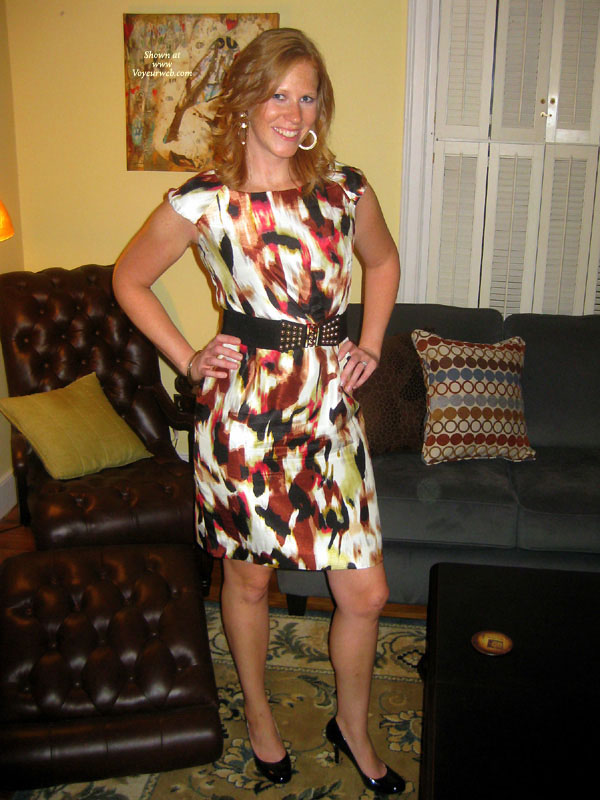 Pic #1 - Dress And Heels , Headed Out To Happy Hour And Thought To Take These While Changing Out Of Daytime Clothes. Hope You Enjoy...