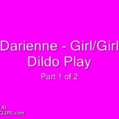 Darienne  Gg Dildo Play