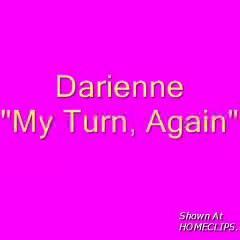 Darienne - My Turn Again