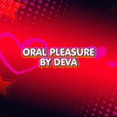 Deva Oral Pleasure - Big Tits, Brunette, Blowjob, Amateur