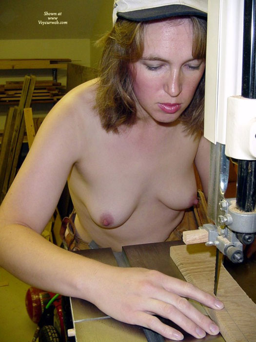 Pic #1 - Naked Carpenter - Topless , Working On Hardwood, Topless In Wood Shop