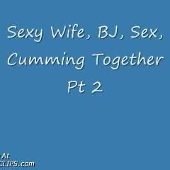 Married Sex Is Still Great Pt 2