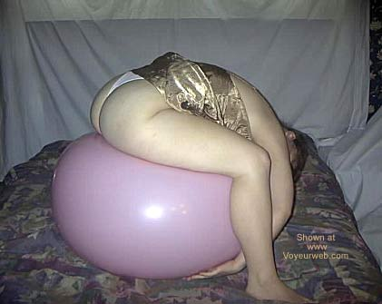 Pic #6 - Playing Around With One Of My Balloons