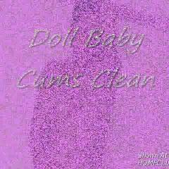 Doll Baby Cums Clean