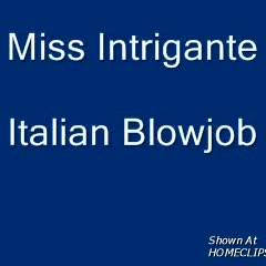 Miss Intrigante Bj